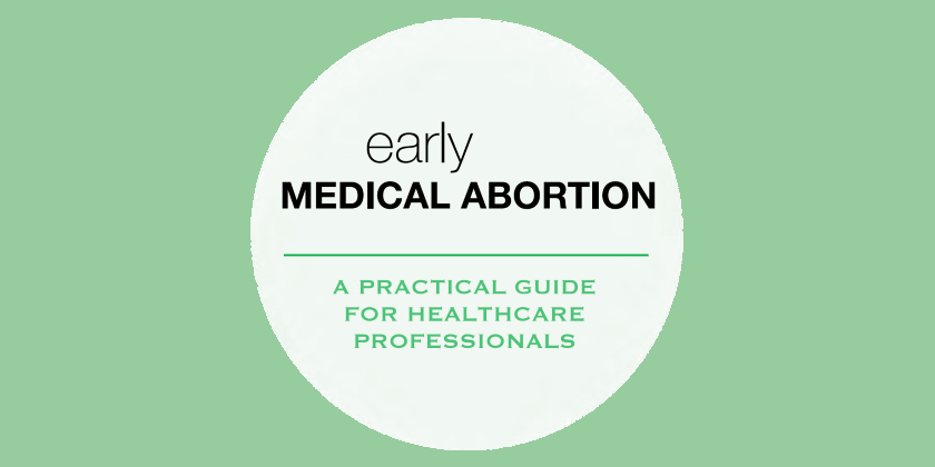 Early medical abortion guide
